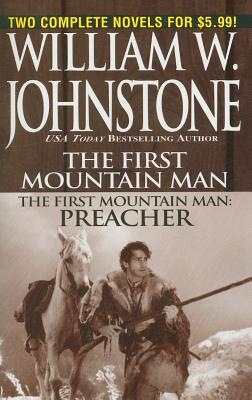 First Mountain Man/ Preacher, Johnstone, William W.