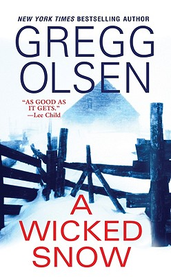 A Wicked Snow, Olsen, Gregg