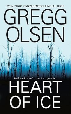 Heart of Ice, GREGG OLSEN
