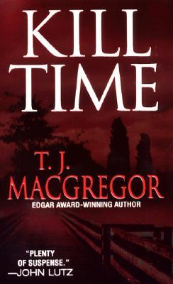 Kill Time, T.J. MACGREGOR