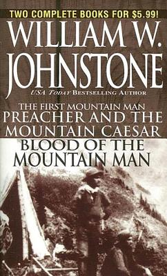 PP Preacher/Blood of the Mountain Man, William W. Johnstone