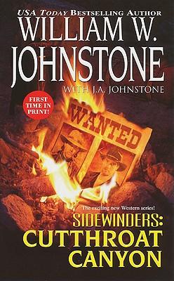 Sidewinders #3: Cutthroat Canyon, William W. Johnstone, J.A. Johnstone