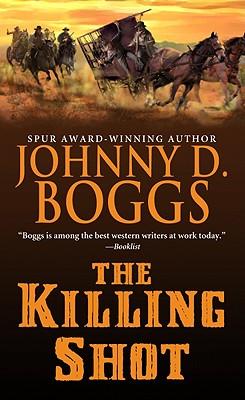 Killing Shot, The, Boggs, Johnny D.