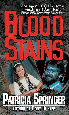 Blood Stains, Patricia Springer
