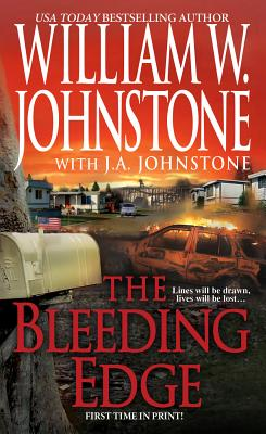 The Bleeding Edge, William W. Johnstone, J.A. Johnstone