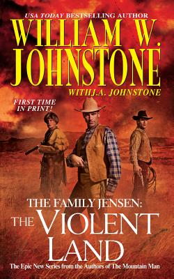 The Family Jensen #3, William W. Johnstone, J.A. Johnstone