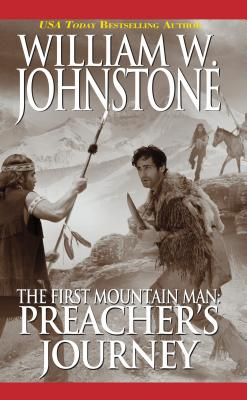 Preacher's Journey, William W. Johnstone
