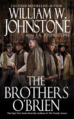 The Brothers O' Brien, William W. Johnstone, Johnst