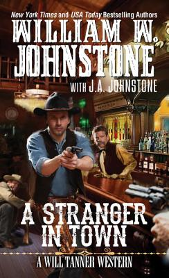 Image for A Stranger in Town (A Will Tanner Western)