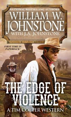 Image for The Edge of Violence (A Tim Colter Western)