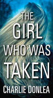 Image for Girl Who Was Taken, The