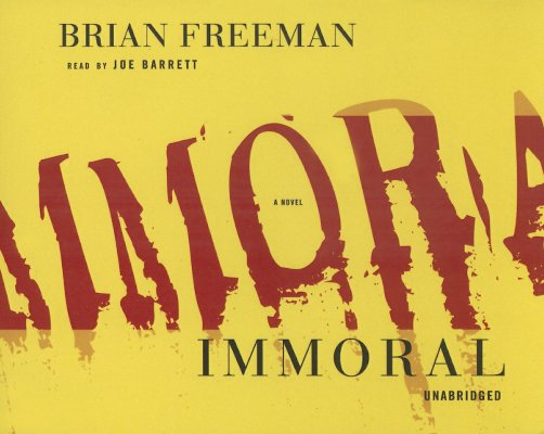 Image for Immoral [UNABRIDGED]