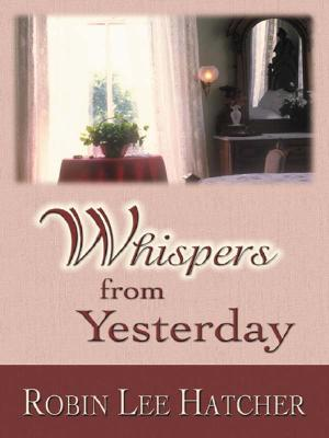 Image for Whispers from Yesterday (Five Star Christian Fiction)