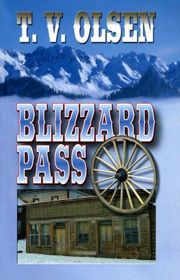 Blizzard Pass, T. V. Olsen