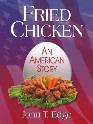 Image for Fried Chicken: An American Story