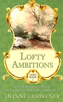 Image for Ohio: Lofty Ambitions (Christian Historical Romance in Large Print)