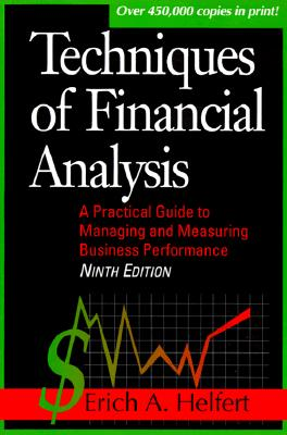 Image for Techniques of Financial Analysis: A Practical Guide to Measuring Business Performance