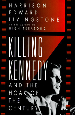 Image for Killing Kennedy: And the Hoax of the Century