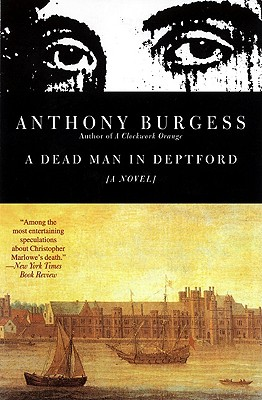 "Image for ""A Dead Man in Deptford (Burgess, Anthony)"""