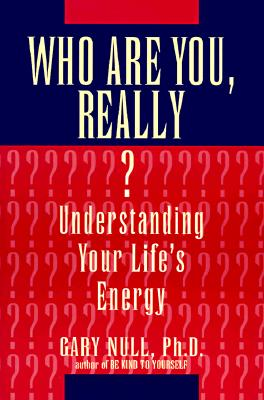 Image for Who Are You, Really?: Understanding Your Life's En