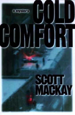 Cold Comfort, Mackay, Scott