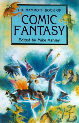 Image for The Mammoth Book of Comic Fantasy (Mammoth Books)