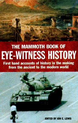 Image for The Mammoth Book of Eye-Witness History
