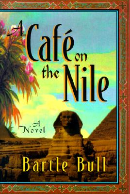 Image for A Cafe on the Nile (Carroll & Graf)