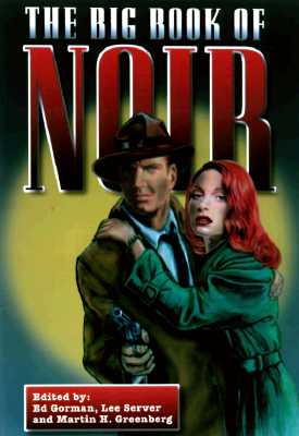 Image for The Big Book of Noir (First Thus)
