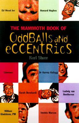 Image for The Mammoth Book of Oddballs and Eccentrics