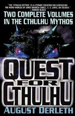 Image for The Quest for Cthulhu (Carroll & Graf Science Fiction)
