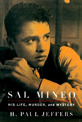 Image for Sal Mineo: His Life, Murder, and Mystery