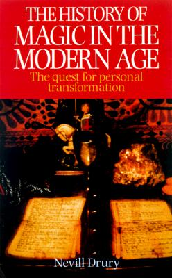 Image for THE HISTORY OF MAGIC IN THE MODERN AGE:  A Quest for Personal Transformation