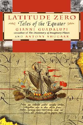Image for Latitude Zero: Tales of the Equator