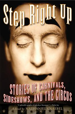 "Image for ""Step Right Up: Stories of Carnivals, Sideshows, and the Circus"""