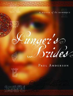 Image for Hunger's Brides: A Novel of the Baroque