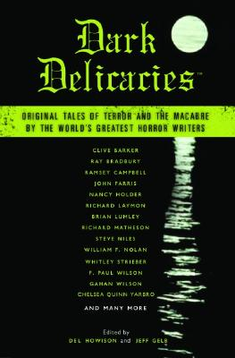 Image for Dark Delicacies: Original Tales of Terror and the Macabre by the World's Greatest Horror Writers