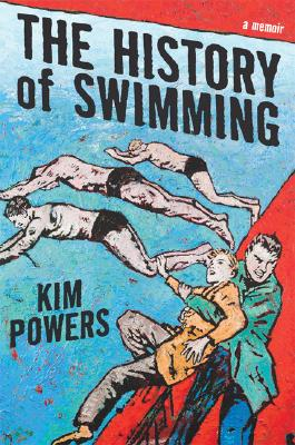 Image for HISTORY OF SWIMMING, THE A MEMOIR