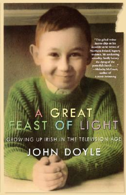 Image for GREAT FEAST OF LIGHT : GROWING UP IRISH
