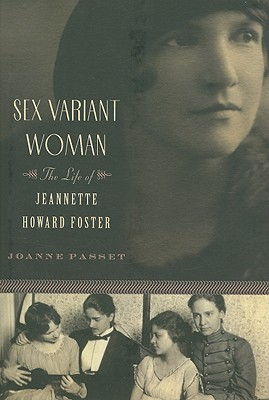 Image for Sex Variant Woman: The Life of Jeanette Howard Foster