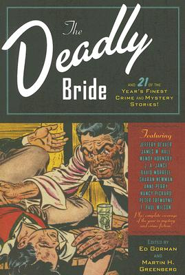 Image for The Deadly Bride and 21 of the Year's Finest Crime and Mystery Stories: Volume II (Year's Finest Crime & Mystery Stories)