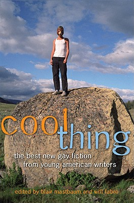 Image for Cool Thing: The Best New Gay Fiction from Young American Writers