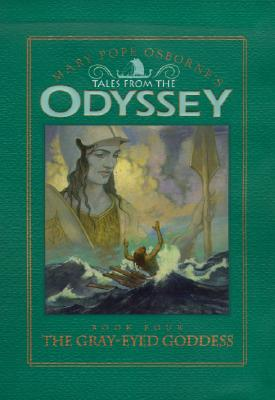 Image for The Gray-eyed Goddess (Tales from the Odyssey, book 4)