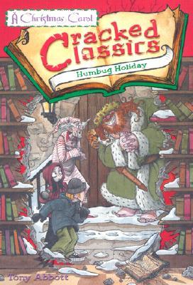 Image for Cracked Classics: Humbug Holiday - Book #4: A Christmas Carol