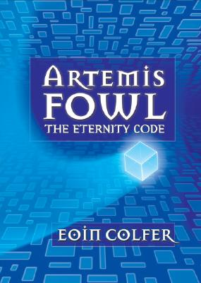 ETERNITY CODE (ARTEMIS FOWL, NO 3) -- BARGAIN BOOK, COLFER, EOIN