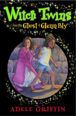 Image for Witch Twins and Ghost the Ghost of Glenn Bly