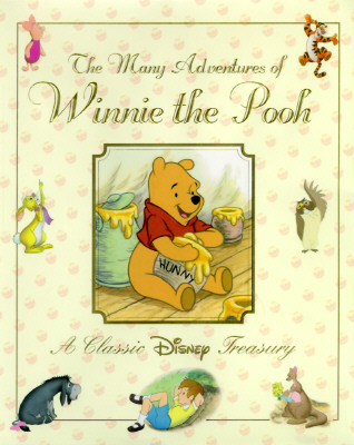 Image for The Many Adventures of Winnie the Pooh: A Classic Disney Treasury