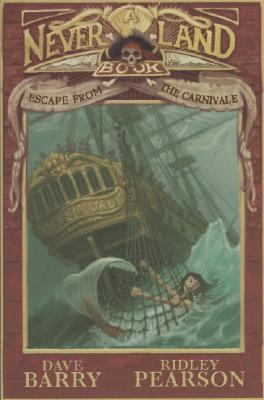 Image for Escape from the Carnivale: A Never Land Book (A Peter and the Starcatchers Never Land Book)