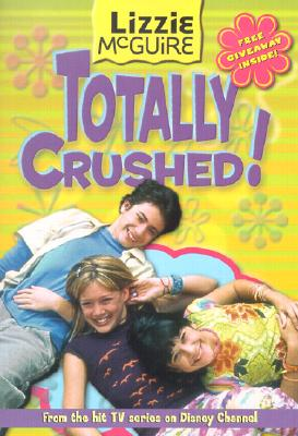 Image for LIZZIE MCGUIRE TOTALLY CRUSHED!