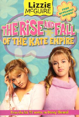 Image for The Rise And Fall Of The Kate Empire (Lizzie McGuire)